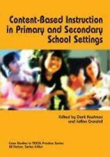 Content-based Instruction in Primary And Secondary School Settings