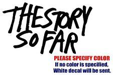 "The Story So Far Band Rock JDM Vinyl Decal Car Sticker Window bumper Laptop 7"""
