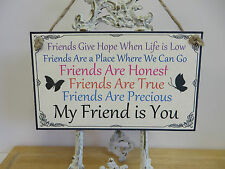 Friend Friendship Plaque Sign funny WOODEN Birthday gift  MY FRIEND IS YOU