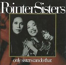 Pointer Sisters only Sisters can do that (1993)