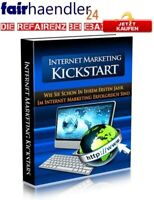 INTERNET MARKETING KICKSTART - eBOOK DEUTSCH Im Internet Geld verdienen E-LIZENZ