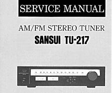 SANSUI TU-217 AM FM Stéréo Tuner service manual Inc SCHEM diag imprimé anglais
