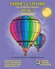 PHONICS and SPELLING, Book 3 : Global Edition by Donald Kinney (2010, Paperback)