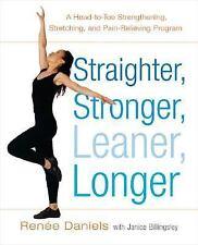 Straighter, Stronger, Leaner, Longer: A Head-to-Toe Strengthening,-ExLibrary
