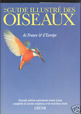Le guide illustré des oiseaux de France et d'Europe de Mead et Fred Burton