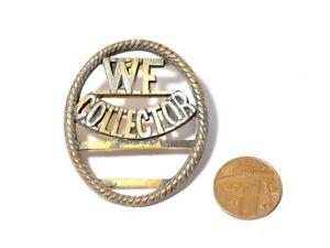 Vintage Brass WF COLLECTOR Badge Railway Transport Related #V120