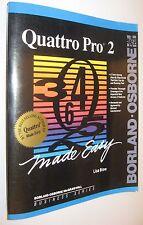 QUATTRO PRO 2 MADE EASY - LISA BIOW - EN INGLES