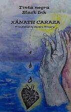 Tinta negra: Black Ink, Caraza, Xánath, Good Book