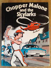 Jack Selma Wassermann CHOPPER MALONE AND THE SKYLARKS 1976 Hardcover L@@K WOW!!!