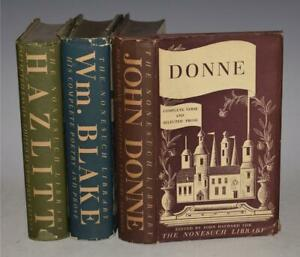 3 Volumes Nonesuch Press HAZLITT Selected Essays DONNE Complete Verse BLAKE