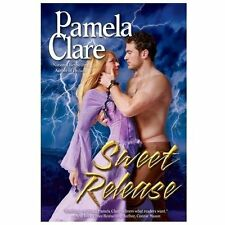 Sweet Release : Kenleigh-Blakewell Family Saga Book 1 by Pamela Clare (2013,...