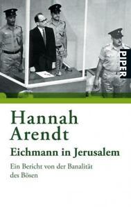 Arendt, Hannah: Eichmann in Jerusalem