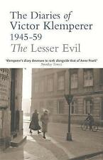The Lesser Evil: The Diaries of Victor Klemperer, 1945-1959: Lesser Evil, 1945-1