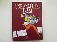 UNE ANNEE DE BD 1991 TBE EDITIONS ROMBALDI