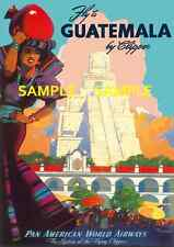 "Pan American Air Lines ( GUATEMALA )  11"" x 17"" Collector's Travel Poster Print"