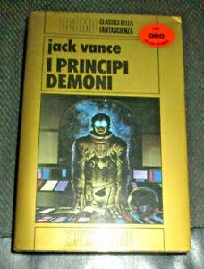 I PRINCIPI DEMONI Jack Vance COSMO ORO n. 45 NORD 1^ Ed. Nov 1980 QUASI NUOVO