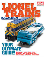 Lionel Trains Of The 1960s Magazine Classic Toy Trains Special Issue 2020