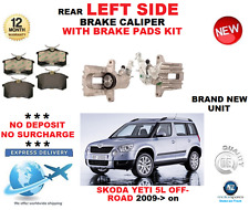 FOR SKODA YETI 5L OFF ROAD 2009->ON REAR AXLE LEFT SIDE BRAKE CALIPER WITH PADS