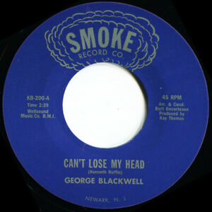 GEORGE BLACKWELL CANT LOSE MY HEAD Soul Northern Motown