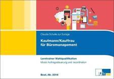 Kaufmann/-frau für Büromanagement von Claudia Schulte zur Surlage (2017, Kunststoffeinband)