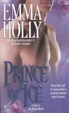 Prince of Ice : A Tale of the Demon World by Emma Holly (2006, Paperback)