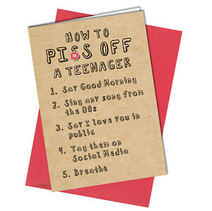 #1031 5 Ways To P**s Off A Teenager Birthday Greetings Card Funny Rude