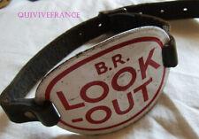 Look Out Badge Enamel Armband British Railway - BRASSARD CHEMINS DE FER ANGLAIS
