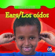 Ears / Los Oidos (Let's Read About Our Bodies / Hablemos Del Cuerpo Humano)