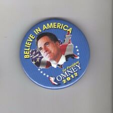 MITT ROMNEY President 2012 Pin pinback Campaign BELIEVE in AMERICA Also RAN  3in