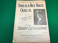 Ours Is A Nice House Ours Is Herbert Rule Fred Holt sheet music Harry Leybourne