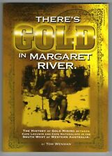 There's Gold in Margaret River - by Tom Wenman