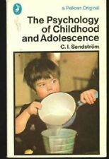 The Psychology of Childhood and Adolescence (Pelican),Carl Ivar Sandstrom