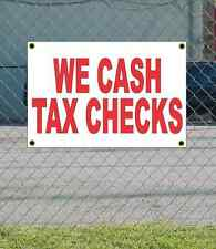 2x3 WE CASH TAX CHECKS Red & White Banner Sign Discount Size & Price FREE SHIP