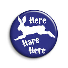 WITHNAIL AND I, HERE HARE HERE 25mm Button Badge. FREE POST