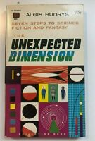 the UNEXPECTED DIMENSION by ALGIS BUDRYS 1st Ed (1960) BALLANTINE Books 388K