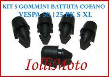 KIT 5 GOMMINI TAMPONE SPORTELLO COFANO MOTORE VESPA 50 SPECIAL 125 PK XL FL V