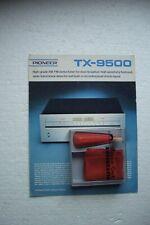 Pioneer HiFi Prospekt , Pioneer Tuner TX-9500 , original Einzelprospekt