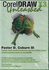 CorelDraw X3 Unleashed by Foster D. Coburn III (Multimedia CD)