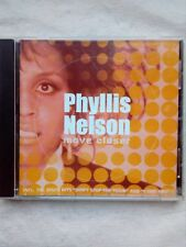 CD - PHILLIS NELSON  MOVE CLOSER ( TWEEDE-HANDS / USED / OCCASION)