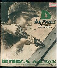 DE FRIES & C. MILANO CATALOGO 1933 ATTREZZI PNEUMATICI MACCHINE UTENSILI