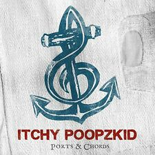Itchy Poopzkid  - Ports & Chords - CD NEU + OVP!