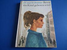 Bevor ein Kind geboren wird, Dr. med. Brückner, Heinrich DDR Kinderbuch top 66EA