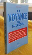 Delclos Marie LA VOYANCE En 16 Leçons