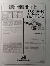 Mcculloch Chain Saw Pro 10 10 Automatic Parts Manual 2 Cycle Gasoline Chainsaw
