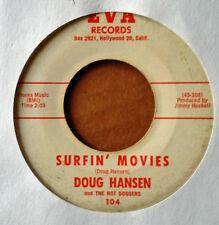 DOUG HANSEN - SURFIN' MOVIES b/w SURFIN' ON TEARS - EVA 45 - 1963