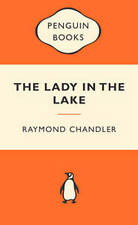 The Lady in the Lake by Raymond Chandler Penguin Paperback 2010 Orange and White