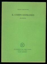 COSTANTINI VILMA IL CORPO ESTRANEO ALL'INSEGNA DEL PESCE D'ORO 1989 ACQUARIO 179