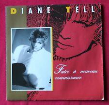 Diane Tell, faire à nouveau connaissance / partie, SP - 45 tours