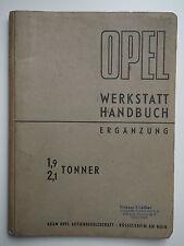 OPEL Werkstatt Handbuch Ergänzung 1,9 /  2,1 Tonner Juni 1966