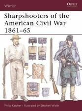 Sharpshooters of the American Civil War 1861–65 (Warrior) by Katcher, Philip